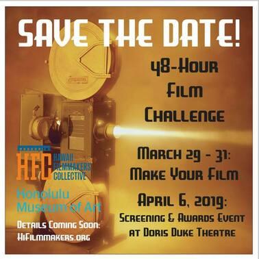 Events - 48 HR Challenge 2019 - HFC - Hawaii Filmmakers Collective